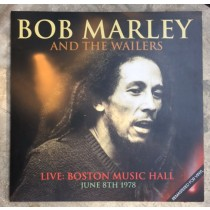 BOB MARLEY AND THE WAILERS - LIVE: BOSTON MUSIC HALL JUNE 8TH 1978