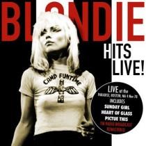 BLONDIE - HITS LIVE